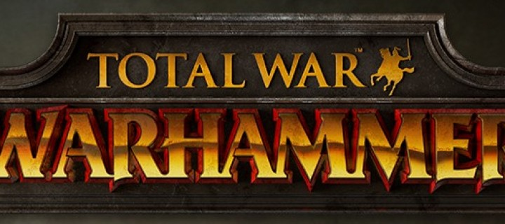 Total War: War Hammer Coming Soon!